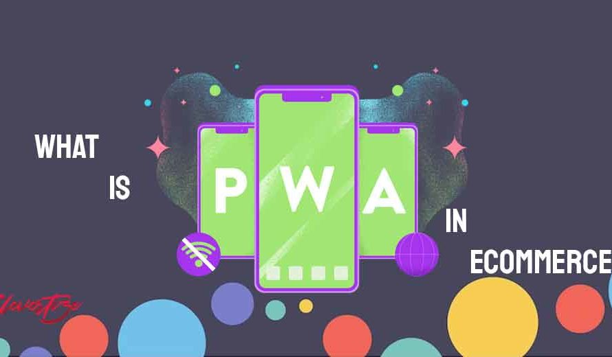 What is PWA and why eCommerce is adapting this technology